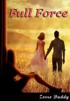 Full Force ebook by Zorro Daddy