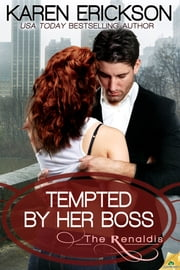 Tempted by Her Boss ebook by Karen Erickson