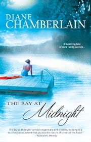 The Bay at Midnight ebook by Diane Chamberlain