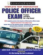 Police Officer Exam ebook by Editors of LearingExpress LLC