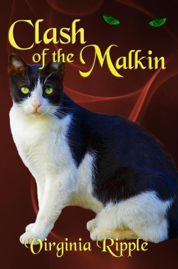 Clash of the Malkin - War of the Malkin series, #3 ebook by Virginia Ripple