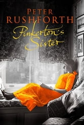 Pinkertons Sister ebook by Peter Rushforth