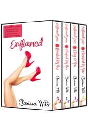 Enflamed - Boxed Set (New Adult Erotic Romance) ebook by Clarissa Wild