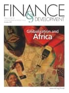 Finance & Development, December 2001 ebook by International Monetary Fund. External Relations Dept.