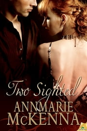 Two Sighted ebook by Annmarie McKenna
