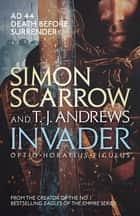 Invader ebook by Simon Scarrow, T. J. Andrews