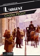 L'Argent eBook by Charles Péguy
