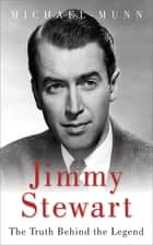 Jimmy Stewart ebook by Michael Munn