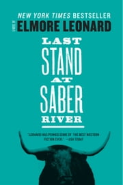 Last Stand at Saber River ebook by Elmore Leonard
