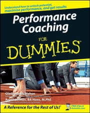 Performance Coaching For Dummies ebook by Gladeana McMahon,Averil Leimon