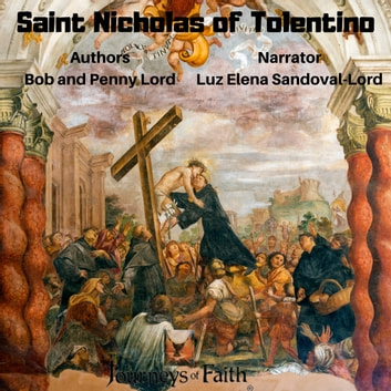 Saint Nicholas of Tolentino audiobook by Bob Lord,Penny Lord