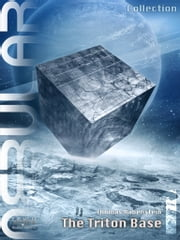 NEBULAR Collection 1 - The Triton Base - Episode 1 - 5 ebook by Thomas Rabenstein