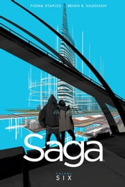 SAGA TP VOL 6 ebook by K. Brian Vaughan,Fiona Staples