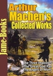 Arthur Machen's Collected Works