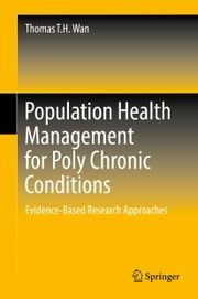 Population Health Management for Poly Chronic Conditions