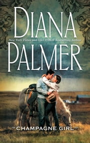 Champagne Girl ebook by Diana Palmer