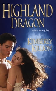 Highland Dragon ebook by Kimberly Killion