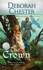 The Crown ebook by Deborah Chester