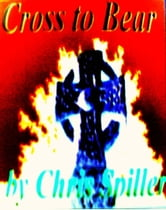 Cross to Bear ebook by Chris Spiller