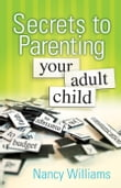Secrets to Parenting Your Adult Child