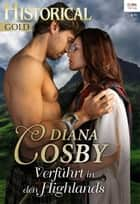 Verführt in den Highlands ebook by Diana Cosby
