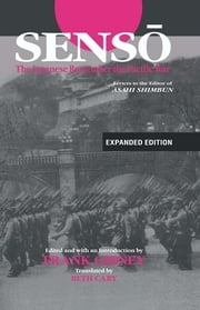"Senso: The Japanese Remember the Pacific War - Letters to the Editor of ""Asahi Shimbun"" ebook by Frank Gibney,Beth Cary"