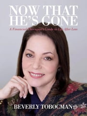 Now That He's Gone ebook by Beverly Tobocman