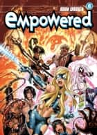 Empowered Volume 6 ebook by Adam Warren
