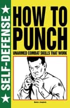 How to Punch ebook by Martin J Dougherty