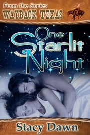 One Starlit Night ebook by Stacy Dawn