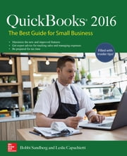 QuickBooks 2016: The Best Guide for Small Business ebook by Bobbi Sandberg,Leslie Capachietti
