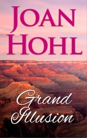 Grand Illusion 電子書 by Joan Hohl