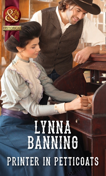 Printer In Petticoats (Mills & Boon Historical) ebook by Lynna Banning