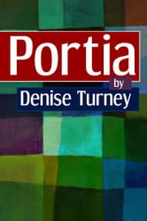 Portia ebook by Denise Turney