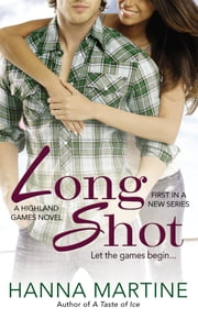 Long Shot ebook by Hanna Martine