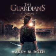 Guardians, The audiobook by Mandy M. Roth