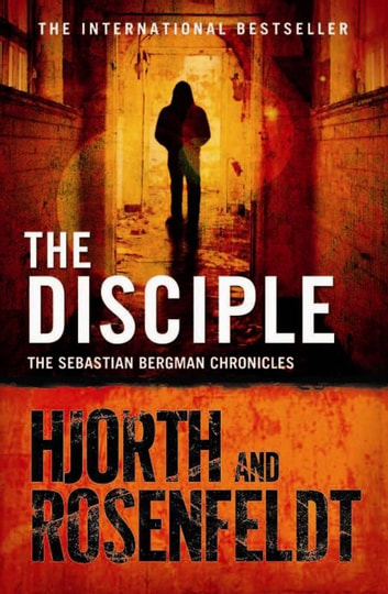 The Disciple ebook by Michael Hjorth,Hans Rosenfeldt