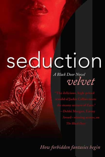 Seduction - A Black Door Novel ebook by Velvet
