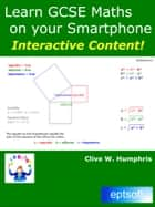 Learn GCSE Maths on your Smartphone ebook by Clive W. Humphris