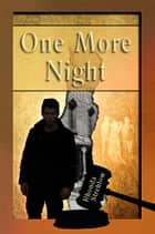One More Night ebook by Rhonda Strehlow