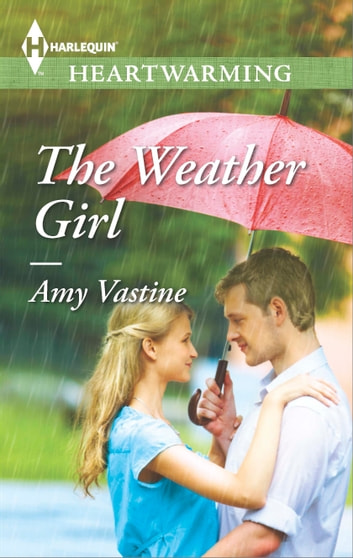 The Weather Girl ebook by Amy Vastine