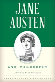 Jane Austen and Philosophy ebook by