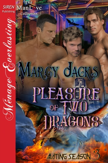 Pleasure of Two Dragons ebook by Marcy Jacks