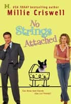 No Strings Attached ebook by Millie Criswell