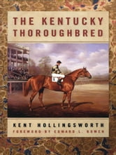 The Kentucky Thoroughbred ebook by Kent Hollingsworth