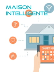 Maison Intelligente ebook by Alaa Gaied