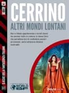 Altri mondi lontani ebook by Mariangela Cerrino