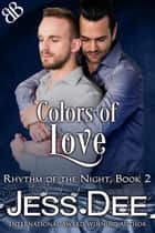 Colors of Love ebook by