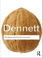 Content and Consciousness ebook by Daniel C. Dennett