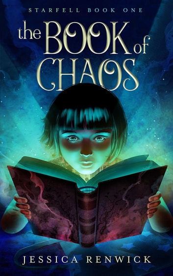 The Book of Chaos ebook by Jessica Renwick